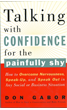 Talking with Confidence for the Painfully Shy