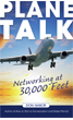 Plane-Talk: Networking at 30,000 Feet